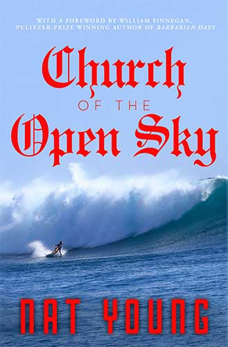 "Nat Young book ""Church of the Open Sky"""