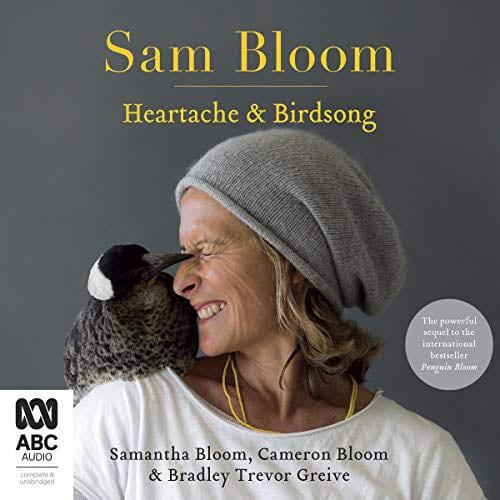 Sam Bloom book, Heartache and Birdsong